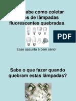 DDSMS_-_Lâmpadas_fluorescentes