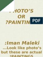 Photo's or Paintings Iman Maleki by n.abooly