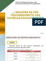 AULA 02 - OPERAÇÕES DE PRÉ-PROCESSAMENTO DAS MATÉRIAS-PRIMAS VEGETAIS