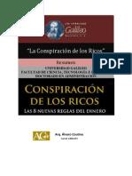 Cospiracion de Los Ricos Resumen
