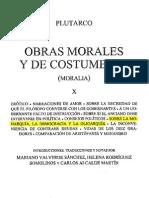Tomo X - OBRAS MORALES Y DE COSTUMBRES - Plutarco - SOBRE LA MONARQUIA, LA DEMOCRACIA Y LA OLIGARQUÍA