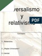 Universalismo y Relativismo