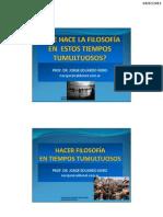 212. HACER FILOSOFIA EN ESTOS TIEMPOS TUMULTUOSOS