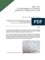 1897-1915 El Cinematografo en Colombia - Redescubrimiento y Conquista de Un Pais