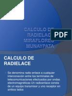 Calculo de Radielace Miraflores Munaypata