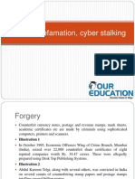 Forgery, defamation, cyber stalking