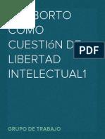 El aborto como cuestión de libertad intelectual1