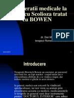 Consideratii Medic Caz Scolioza Tratat Bowen