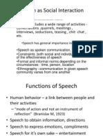 Speech as Social Interaction