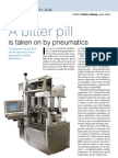 A Bitter Pill is Taken on by Pneumatics