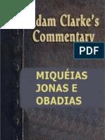 Comentário Adam Clarke - Miquéias, Jonas e Obadias