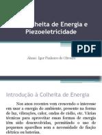 Colheita de Energia e Piezoeletricidade