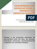 Conversion de Aminoacidos a Productos Especializados