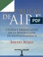 Rafael Rojas - Repúblicas de Aire