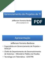 gerenciamentodeprojetosdeti-110502214831-phpapp02