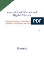 Ethernet ,FastEth,GigE