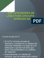 Amplificadores de Línea para circuito cerrado de tv