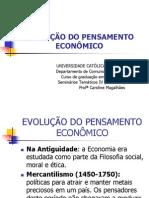EVOLUÇÃO DO PENSAMENTO ECONÔMICO (1)