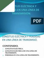 LONGITUD ELECTRICA DE UNA LINEA DE TRANSMISIÓN Y
