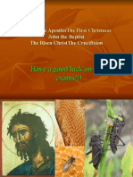 The Twelve ApostlesThe First Christmas John the Baptist The