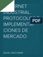 Ethernet Industrial. Protocolos e implementaciones de mercado