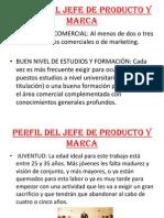 Perfil Del Jefe de Producto y Marca