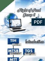 Flight of Fund