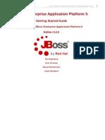JBoss Enterprise Application Platform-5-Getting Started Guide-En-US