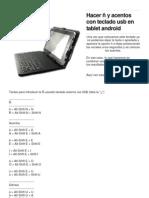 Hacer ñ y acentos con teclado usb en tablet android