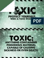 Toxic - Week 3 - Notes