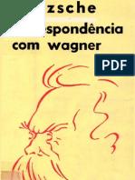 Nietzsche Correspondencia Com Wagner