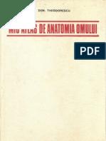 Mic Atlas de Anatomia Omului (Dem.theodorescu; Ed.didac.si Pedag. 1982)