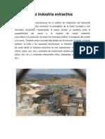 La industria extractiva se define como las orientaciones de la política de integración del desarrollo sostenible en la industria extractiva no energética de la Unión Europea y otro merc.docx
