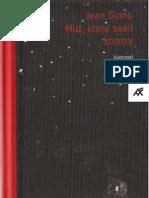 Giono, Jean - Muz, Ktory Sadil Stromy