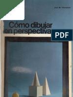 Cómo Dibujar en Perspectiva; por José Maria Parramón