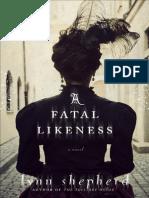 A Fatal Likeness by Lynn Shepherd (Preview)