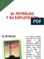 Petroleo y Su Explotacion