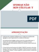 LINFOMAS NÃO HODGKIN CÉLULAS  T-parte rodrigo classificação e prognostico