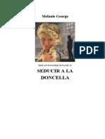George Melanie - Los Buscadores de Placer 02 - Seducir a La Doncella