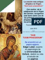 La oración más antigua dirigida a la virgen. (Sub Tuum Praesidium)