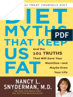 Diet Myths That Keep Us Fat by Nancy L. Snyderman, M.D. - Excerpt