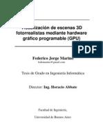 Visualización de escenas 3D fotorrealistas mediante hardware gráfico programable (GPU)