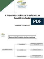 A Previdência e as Reformas FNP.