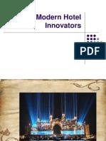 Modern Hotel Innovators