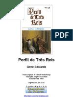 Gene Edwards - Perfil de Três Reis