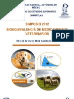 2012 Simposio Bioequivalencia de Medicamentos Veterinarios UNAM