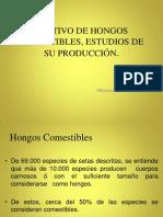Cultivo de Hongos Comestibles, Estudios de Su