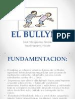 El Bullyng