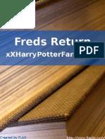 xXHarryPotterFanaticXx - Freds Return