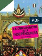 Arenal, Jaime Del-la Consumacion de La Independencia
